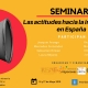 SEMINAR: Attitudes towards immigration in Spain