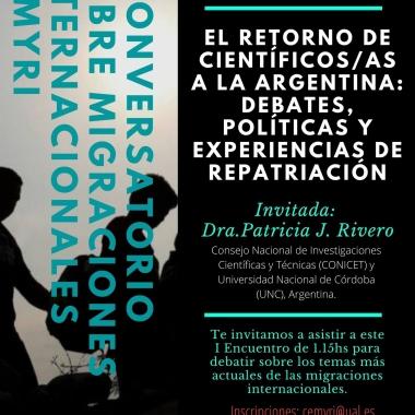 """I CONVERSATORIO SOBRE MIGRACIONES INTERNACIONALES """"El retorno de científicos/as a la Argentina: Debates, políticas y experiencias de repatriación"""""""