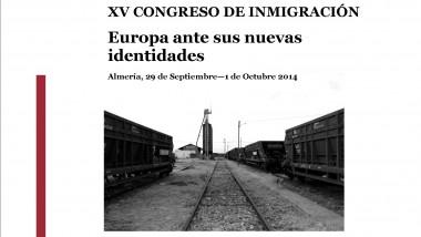 XV Congreso de Inmigración. Europa ante sus nuevas identidades.
