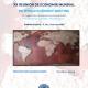 XX Reunión de Economía Mundial. Los nuevos desafíos a la integración en la Economía Mundial.